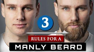 How to GROW and MAINTAIN a BEARD | 3 Beard Rules For Beginners