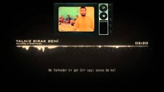Taladro - Yalnız Bırak Beni Feat. Rashness (2013)