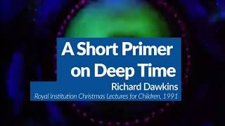 Understanding Deep Time | Evolution Explained with Richard Dawkins