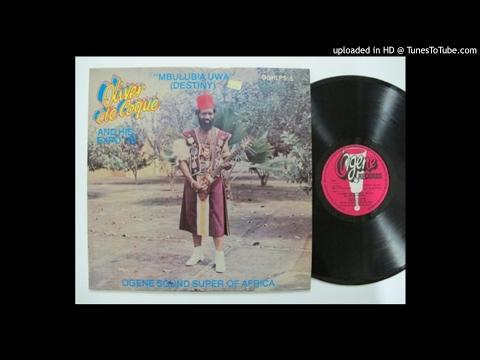 Oliver de Coque/Expo 76' : Onyeghana Umunneya Social Club of Nempi/Kpolibe ndu (1984)