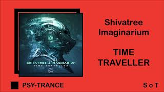Shivatree &  Imaginarium - Time Traveller (Extended Mix) [Sacred Technology]