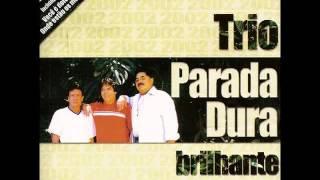 Trio Parada Dura - Onde Estão Os Meus Passos