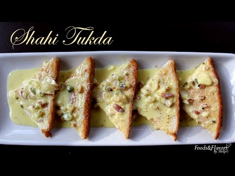 Sahi Tukda Recipe | Homemade Indian Sweets and Dessert Recipes By Shilpi