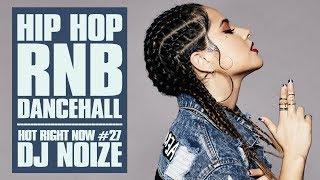 Hot Right Now #27 |Urban Club Mix August 2018 | New Hip Hop R&B Rap Dancehall Songs |DJ Noize