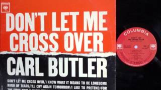Don't Let Me Cross Over , Carl & Pearl Butler , 1962 Vinyl