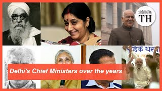 Delhi's Chief Ministers over the years
