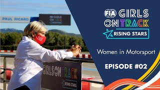 EPISODE #02 | FIA Girls on Track - Rising Stars