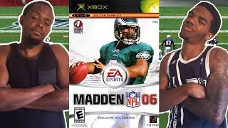 WHERE THEY AT DOE? - Madden NFL 06 (Xbox)   #ThrowbackThursday ft. Juice