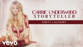 Gambar cover Carrie Underwood - Dirty Laundry (Audio)