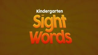 Kindergarten Sight Words (Part 3 Of 3) Vocabulary / High Frequency Words Preschool (kids Podcast)