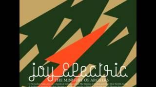 Joy Electric - Rickety Trickery (The Ministry of Archers)