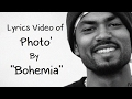 "BOHEMIA - Lyrics Video of Song 'Photo' By ""Bohemia"""