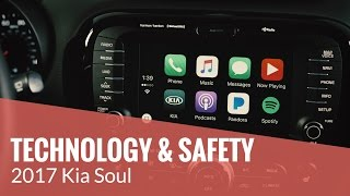 The 2017 Kia Soul – TECHNOLOGY & SAFETY