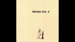 Damien Rice - Cannonball (Album O)