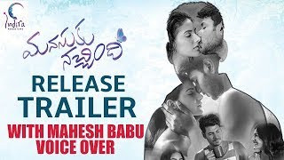 Manasuku Nachindi Release Trailer with Mahesh Babu Voice Over