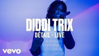 Diddi Trix   Détail (Live) | Vevo DSCVR