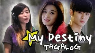 Gambar cover [TAGALOG] GMA 7's My Love From The Star OST-My Destiny Music Video + Lyrics