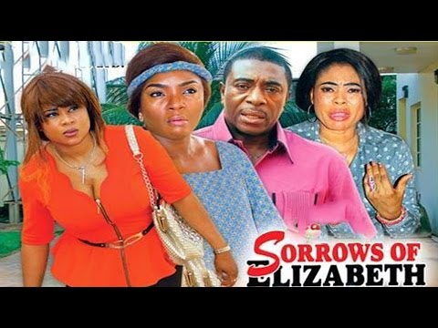 Sorrows Of Elizabeth Season 2   - 2016 Latest Nigerian Nollywood Movie