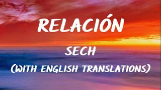 Sech - Relación   S With English Translation