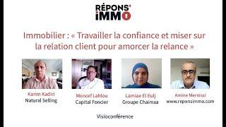 Immobilier : « Travailler la confiance et miser sur la relation client pour amorcer la relance »