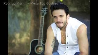 Rodrigo Marim - Mexe Tão Gostoso