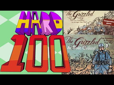 The Hard 100: The Grizzled + At Your Orders
