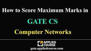 How to score maximum marks in Computer Networks | GATE CS |Computer Science & Information Technology