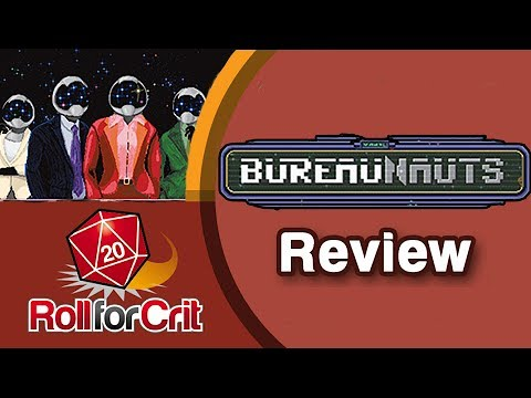 Bureaunauts Review | Roll For Crit