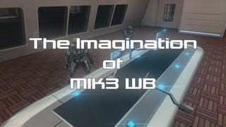 The Imagination of MIK3 WB: Episode 1