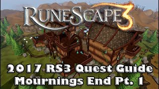 RS3 Quest Guide - Mournings End Part I - 2017(Up To Date!)