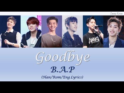 #ThankYouBAP B.A.P (비에이피) Goodbye - Han/Rom/Eng Lyrics (가사)