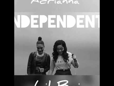 Independent -- Adrianna ft. Lil Bri