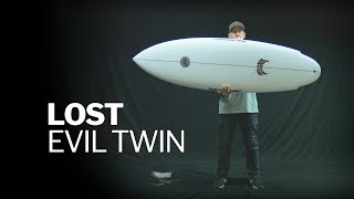 Lost Surfboards Evil Twin   FIRST LOOK