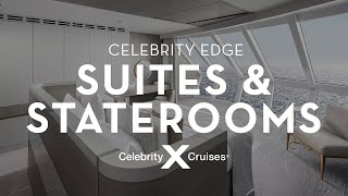 Celebrity Edge: Suites & Staterooms