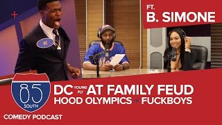 DC Young Fly Almost Christmas Family Feud | Hood Olympics & Fuck Boys w B Simone | The 85 South Show