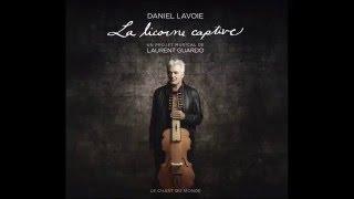 Daniel Lavoie. La Licorne Captive. Le sang