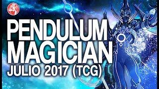 Pendulum Magician  LINK FORMAT (JULIO/ July 2017) [Duels & Decklist] (Yu-Gi-Oh) Post PEVO