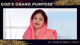 God's Grand Purpose by Nidhi Robbins Simon
