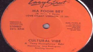 Cultural Vibe ‎– Ma Foom Bey  (Tony Humphries Mix)