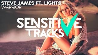 Steve James – Warrior (feat. LIGHTS)