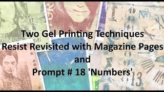 Gel Printing Techniques - Resist Revisited with Magazine Pages & Prompt 18 Numbers