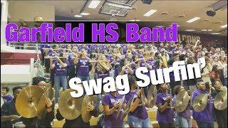 Garfield High School Band   Swag Surfin'