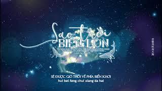 • VIETSUB • 《Sao trời biển lớn》| 星辰大海 - Hoàng Tiêu Vân