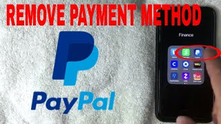✅  How To Remove Paypal Payment Method 🔴