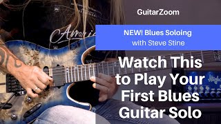 Watch This to Play Your First Blues Guitar Solo | Blues Soloing Workshop