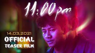 11PM | BLACKBI, LÃNH THANH, LOTUSNIE | TEASER FILM
