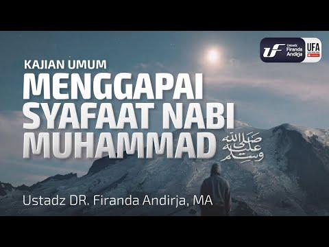 Menggapai Syafaat Nabi Muhammad – Ustadz Dr. Firanda Andirja, M.A.