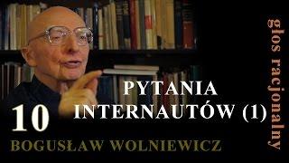 Bogusław Wolniewicz 10 PYTANIA INTERNAUTÓW