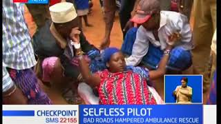 Pilot saves wounded pregnant woman in Marsabit
