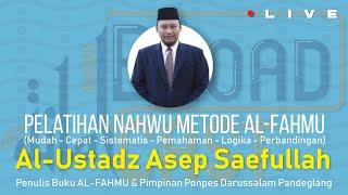 Part 1 | Seminar | Pelatihan Nahwu metode AL-FAHMU bersama Ust. Asep Saefullah